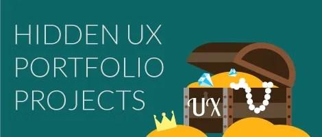 5 Hidden Sources of UX Portfolio Projects | UX Beginner