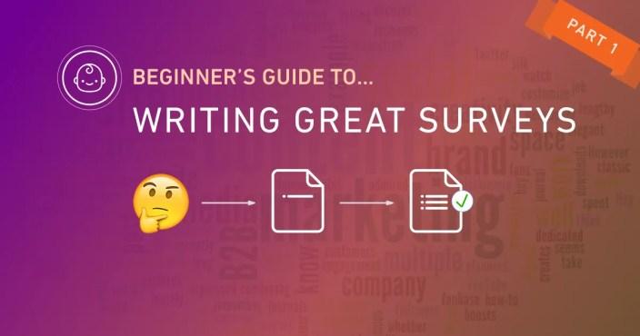 ux beginner guide writing survey