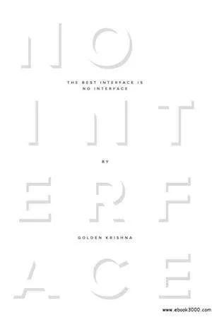 ux-books-best-interface-no-interface-golden-krishna