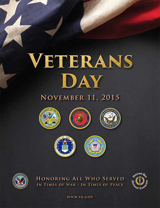 2015 Veterans Day poster from the Veterans Administration. Veterans Day always falls on November 11, this year on a Wednesday.