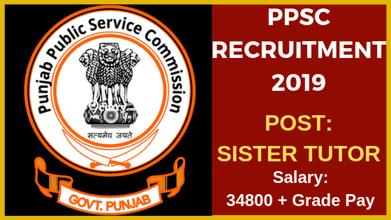 ppsc recruitment for sister tutor 2019