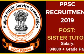 ppsc recruitment for sister tutor 2019