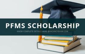 pfms scholarship 2019 Details