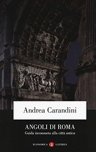 Angoli di Roma Guida inconsueta alla citt antica