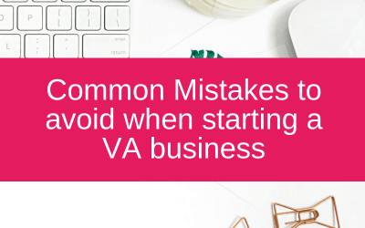 Common Mistakes to avoid when starting a VA business