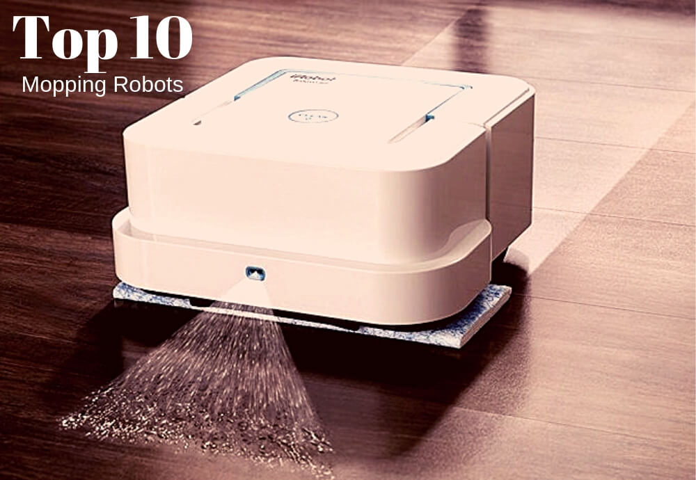 10 Best Robot Mop 2019  Complete Reviews And Guides