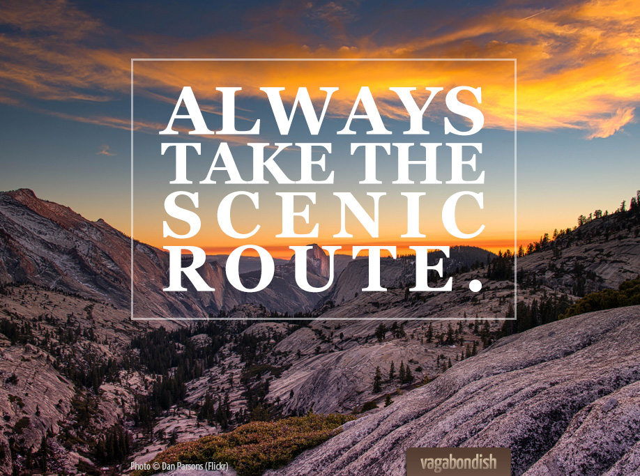 Mission Trip Quote Wallpaper Travel Quote Quot Always Take The Scenic Route Quot Vagabondish