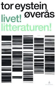 Livet!-Litteraturen