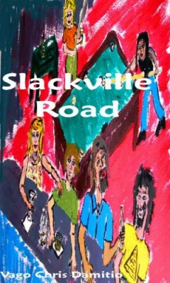 Slackville Road By Vago Damitio
