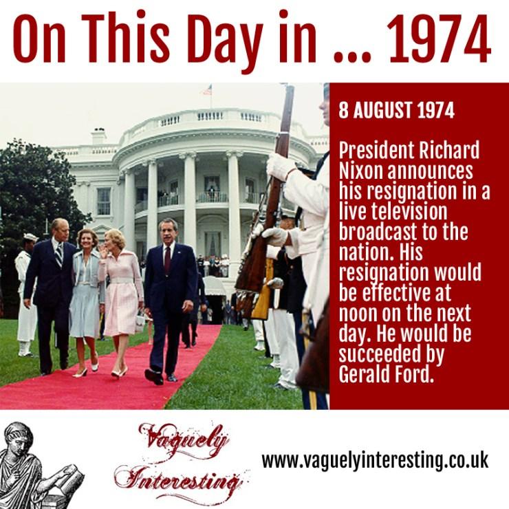 08 08 1974 On this day Richard Nixon announces his resignation