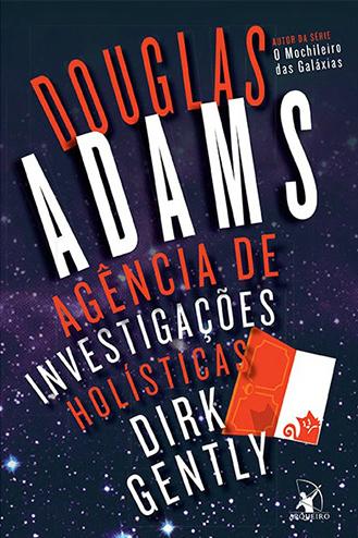 'Agência de investigações holísticas Dirk Gently', de Douglas Adams / Divulgação