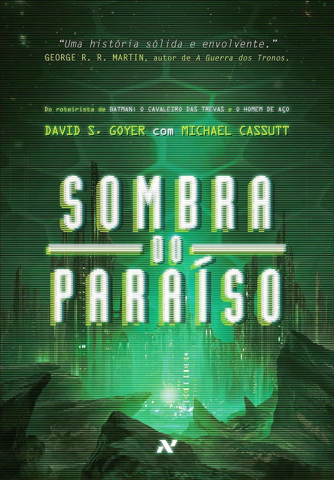 'Sombra do paraíso', de David S. Goyer e Michael Cassutt / Divulgação