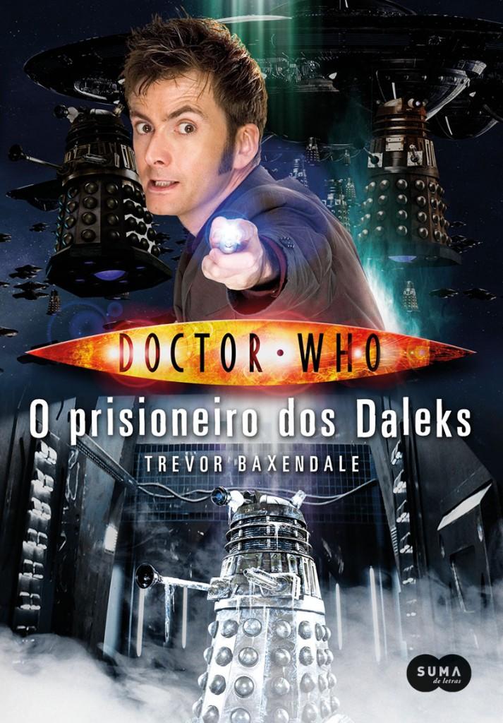 'Doctor Who: O Prisioneiro dos Daleks', de Trevor Baxendale / Divulgação