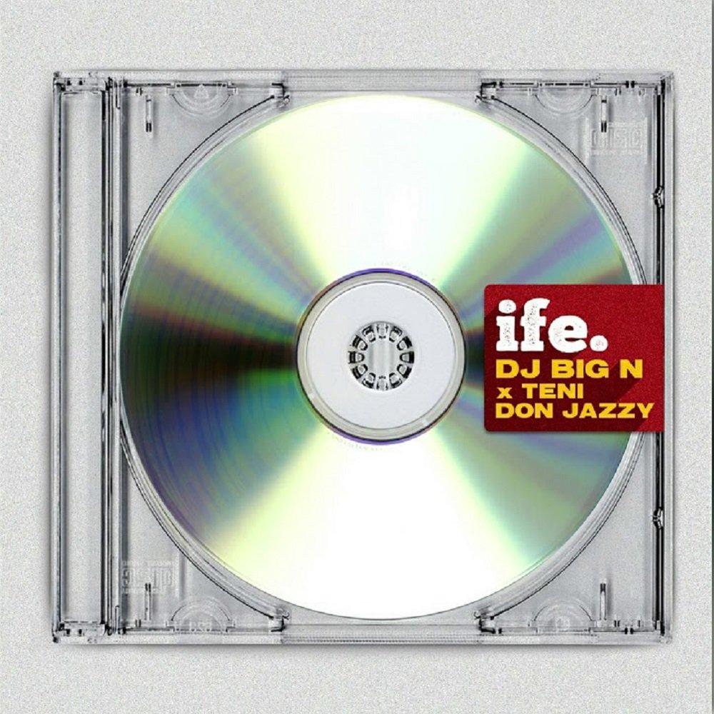 DJ Big N ft. Teni & Don Jazzy – Ife Lyrics