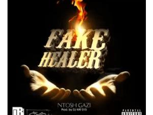 Ntosh Gazi –Fake Healer