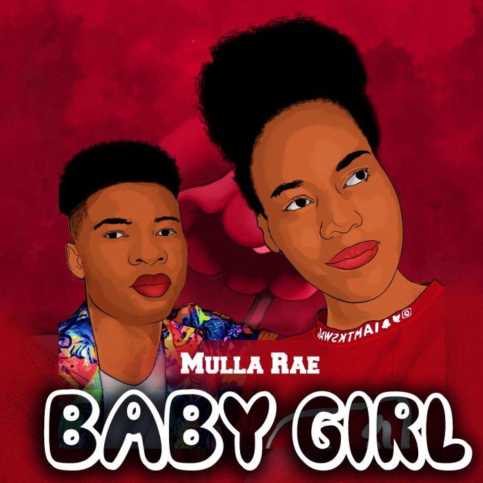 Mulla Rae – Baby Girl