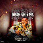 DJ Salam – Indoor Party Mix