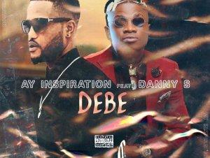 AY Inspiration Ft. Danny S – Debe