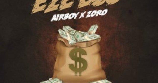 Airboy – Eze Ego Ft. Zoro