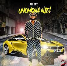 Ali Boy – Unomona Nje