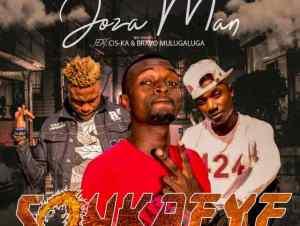 Joza Man ft. Cis-Ka & Bravo Mulugaluga – Sonkafye