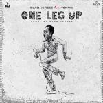 Blaq Jerzee Ft Tekno – One Leg Up