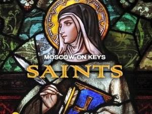 Moscow On Keyz – Saints