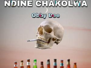 Obby Dee – Ndine Chakolwa