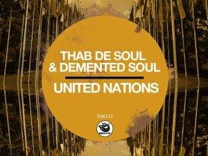 Thab De Soul & Demented Soul – United Nations