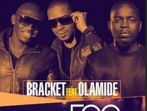 Bracket Ft. Olamide – Ego Remix
