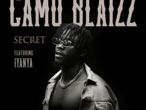 Camo Blaizz – Secret Ft. Iyanya