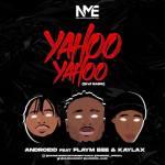 Androidd Ft. Flaym Bee x Kaylax – Yahoo Yahoo (EndSars)