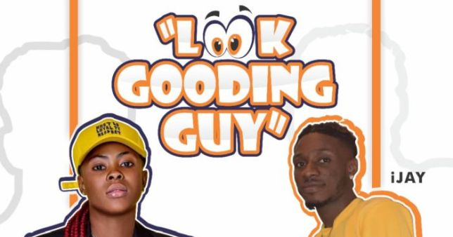 Candy Bleakz Ft. iJay – Look Gooding Guy