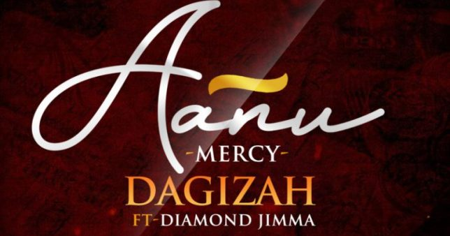 Dagizah ft Diamond Jimma – Aanu (Mercy)