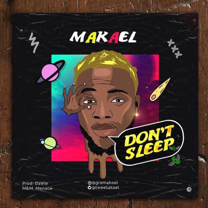 Makael – Don't Sleep