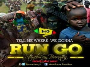 Stonebwoy – Run Go