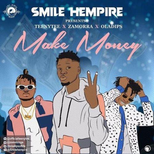 """TeenyTee – """"Make Money"""" ft. Zamorra x Oladips"""