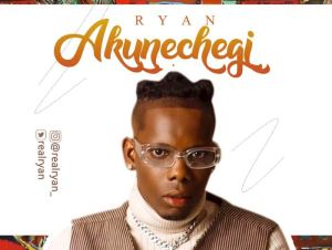 Ryan – Akunechegi