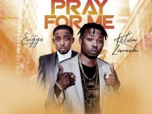 Kelvin 2much Ft Erigga – Pray For Me