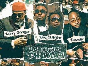 Larry-Gaaga-ft.-Davido-Umu-Obiligbo-–-Doubting-Thomas-1