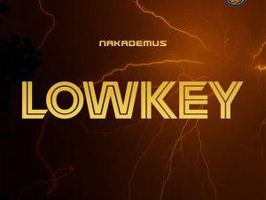 Nakademus – Lowkey