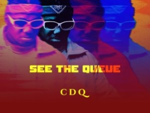 [Full Ablum] CDQ – See the Queue Ep