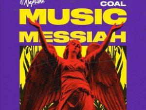 DJ Neptune ft Wande Coal Music Messiah
