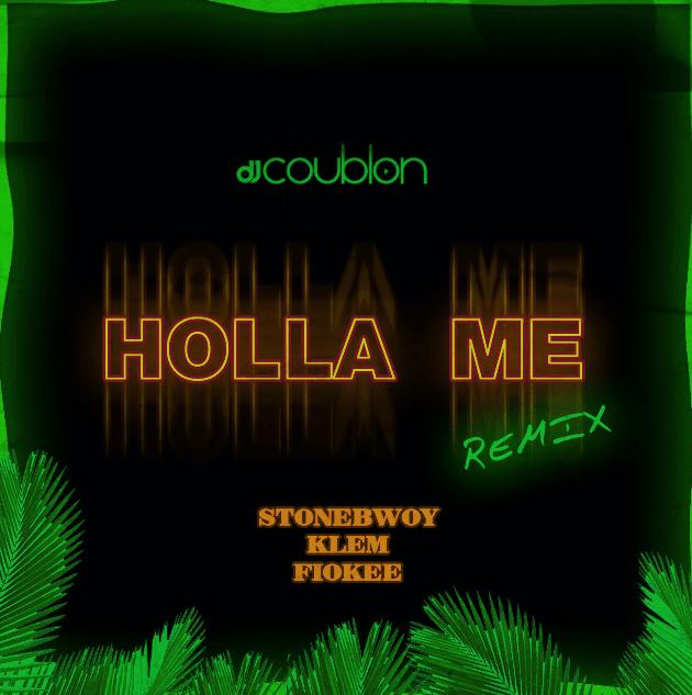 DJ Coublon Holla Me Remix 1