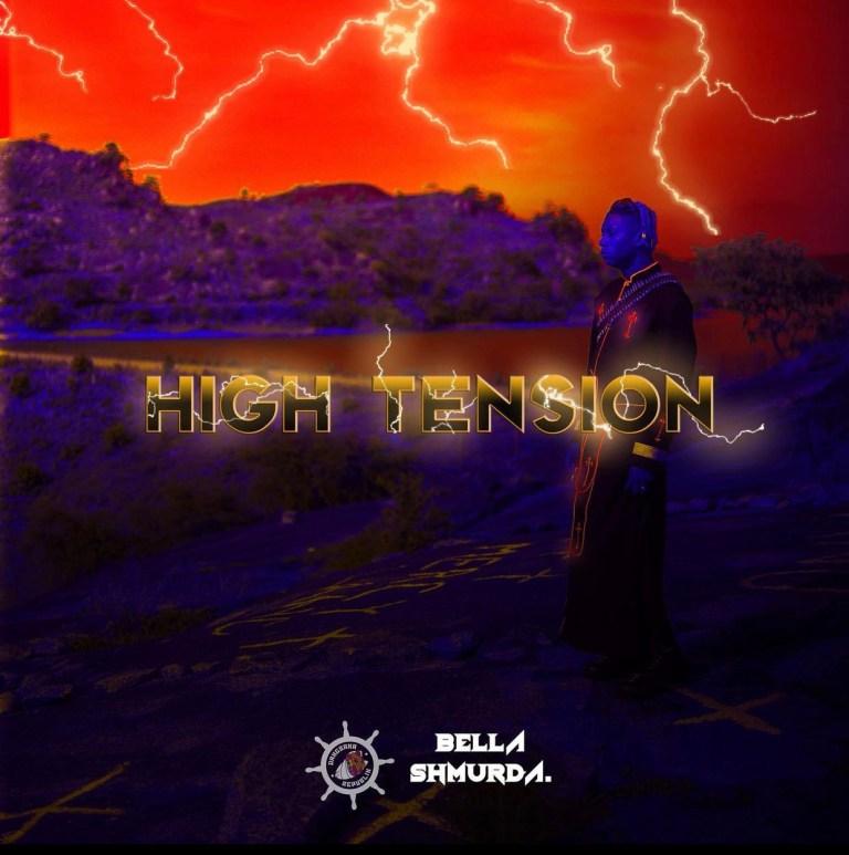 Bella Shmurda High Tension 2 0 1