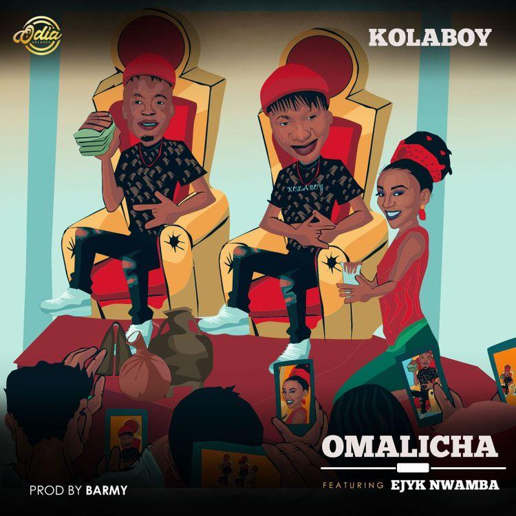 Kolaboy Omalicha ft Ejyk Nwamba 1