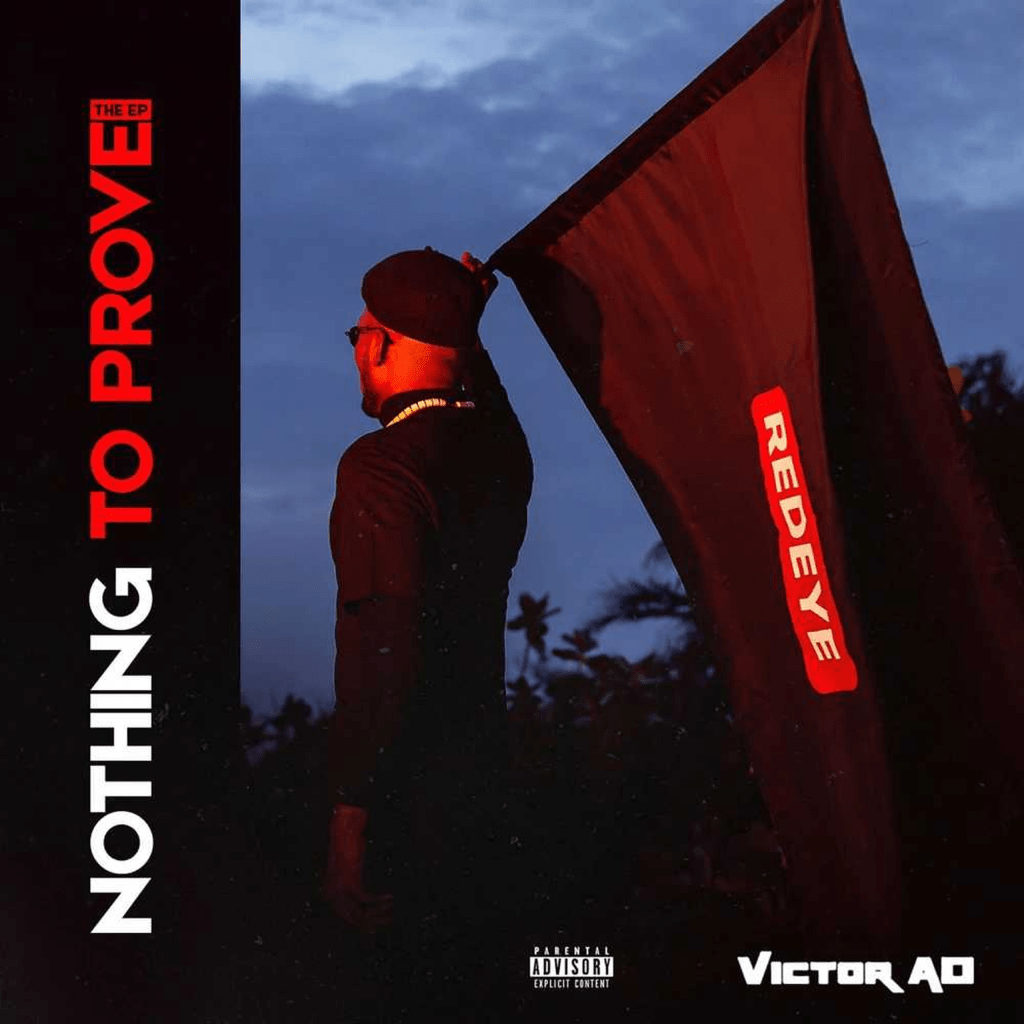 Victor AD – Nothing To Prove EP 1
