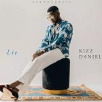 Kizz Daniel Lie