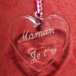 coeur en verre maman je t'aime