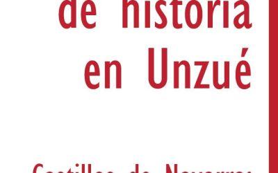 """Tercer curso de historia en Unzué """"Castillos de navarra: más que piedras, símbolos de un reino"""""""